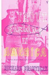 Trout Fishing in America - Régikönyvek