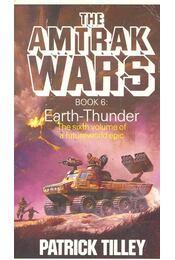 The Amtrak Wars #6 - Earth-Thunder - Régikönyvek