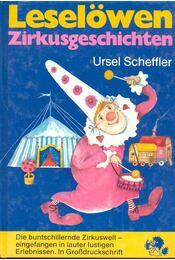Zirkusgeschichten - Scheffler, Ursel - Régikönyvek