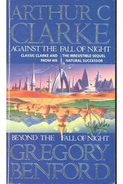Against the Fall of Night - Beyond the Fall of Night - CLARKE, ARTHUR C. - BENFORD, GREGORY - Régikönyvek