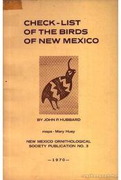 Check-List of the Birds of New Mexico (Új-Mexikó madarainak jegyzéke) - Hubbard, John P. - Régikönyvek