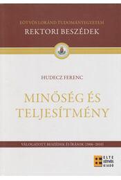 Minőség és teljesítmény (dedikált) - Hudecz Ferenc - Régikönyvek