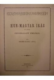 A hun-magyar irás és annak fennmaradt emlékei - Régikönyvek