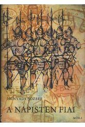 A napisten fiai - Hunyady József - Régikönyvek