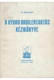 A Hybro Broilertartás kézikönyve - Régikönyvek
