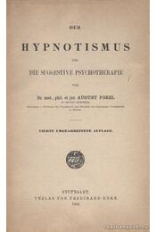 Der Hypnotismus und die suggestive Psychotherapie - Régikönyvek