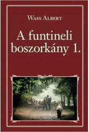 A funtineli boszorkány I. - Régikönyvek