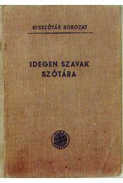 Idegen szavak szótára - Régikönyvek