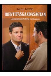 Identitásgazdaságtan - Régikönyvek