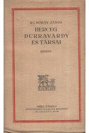 Herceg Durravardy és társai - ifj. Bókay János - Régikönyvek