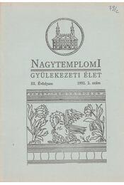 Nagytemplomi gyülekezeti élet 1992/2 - Ifj. Fekete Károly, Vad Zsigmond - Régikönyvek