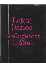 Lékai János válogatott írásai - Illés László - Régikönyvek