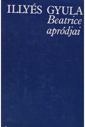 Beatrice apródjai - Illyés Gyula - Régikönyvek