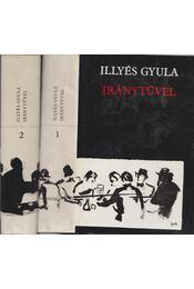 Iránytűvel I-II. kötet - Illyés Gyula - Régikönyvek