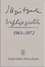 Naplójegyzetek 1961-1972 - Illyés Gyula - Régikönyvek