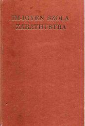 Im-igyen szóla Zarathustra - Régikönyvek