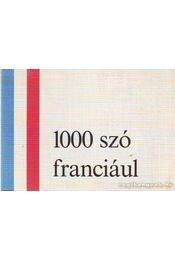 1000 szó franciául - Régikönyvek