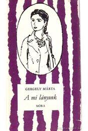 A mi lányunk - Régikönyvek