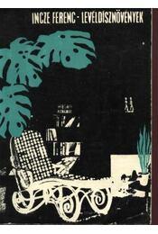 Levéldísznövények - Incze Ferenc - Régikönyvek