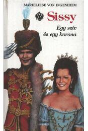 Sissy 2. - Egy szív és egy korona - Ingenheim, Marieluise von - Régikönyvek
