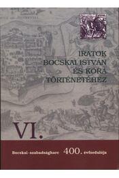 Iratok Bocskai István és kora történetéhez - Régikönyvek