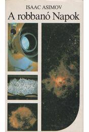 A robbanó Napok - Isaac Asimov - Régikönyvek