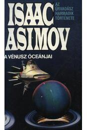 A Vénusz óceánjai - Isaac Asimov - Régikönyvek