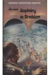 Alapítvány és Birodalom - Isaac Asimov - Régikönyvek