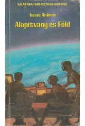 Alapítvány és Föld - Isaac Asimov - Régikönyvek