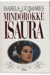 Mindörökké Isaura - Régikönyvek
