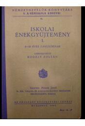 Iskolai énekgyűjtemény I-II. - Régikönyvek