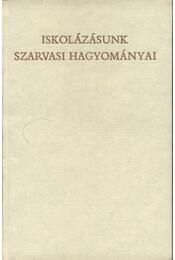 Iskolázásunk szarvasi hagyományai - Régikönyvek