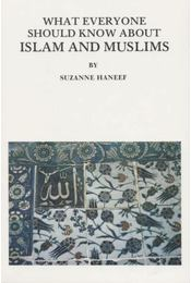 What everyone should know about islam and muslims - Régikönyvek