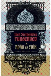 Apák és fiúk - Ivan Szergejevics Turgenyev - Régikönyvek