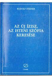 Az új Ízisz, az isteni Szófia keresése - Régikönyvek