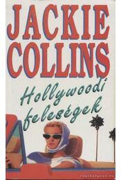 Hollywoodi feleségek - Jackie Collins - Régikönyvek