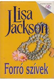 Forró szívek - Jackson, Lisa - Régikönyvek
