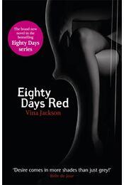 Eighty Days Red - JACKSON, VINA - Régikönyvek