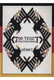 700 teszt nyelvvizsgákra - német - Jakab Andrea - Régikönyvek
