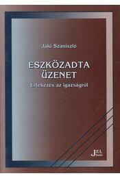 Eszközadta üzenet - Jáki Szaniszló - Régikönyvek