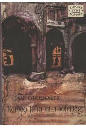 Rómeó, Júlia és a sötétség - Jan Otčenášek - Régikönyvek