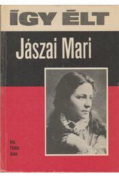 Így élt Jászai Mari - Régikönyvek