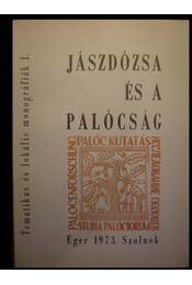 Jászdózsa és a palócság - Régikönyvek