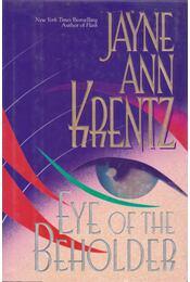Eye of the Beholder - Jayne Ann Krentz - Régikönyvek