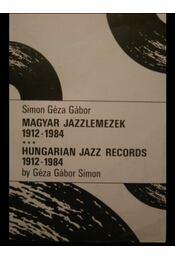 Magyar jazzlemezek 1912-1984 - Régikönyvek