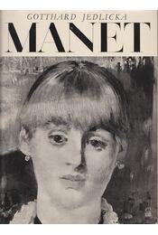 Edouard Manet - Jedlicka, Gotthard - Régikönyvek