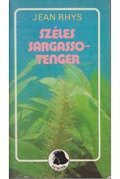 Széles Sargasso-tenger - Jean Rhys - Régikönyvek