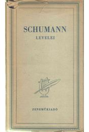 Schumann: a zeneszerző élete leveleiben - Jemnitz Sándor - Régikönyvek