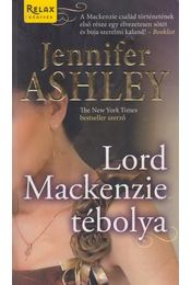 Lord Mackenzie tébolya - Jennifer Ashley - Régikönyvek