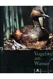 Vogelwelt am Wasser (Vízi madárvilág) - Jirásek, Jan, Sigmund, Egon - Régikönyvek
